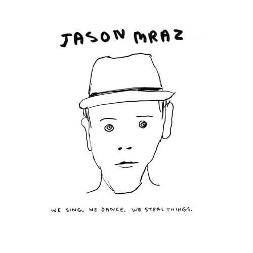 """Jason Mraz """"I am yours."""